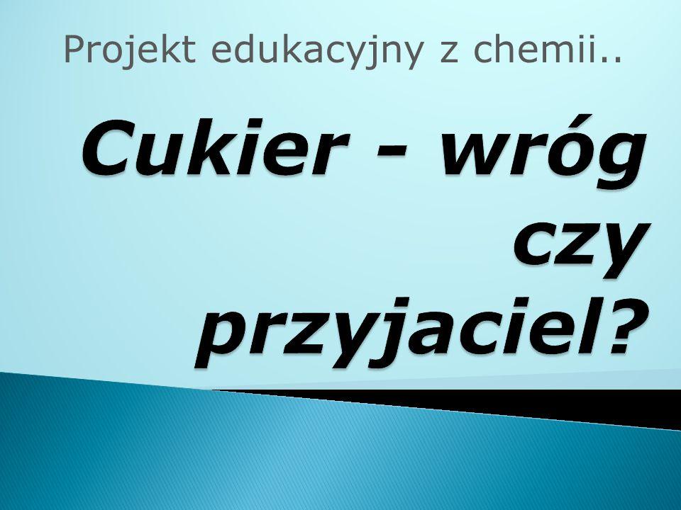 Projekt edukacyjny z chemii..