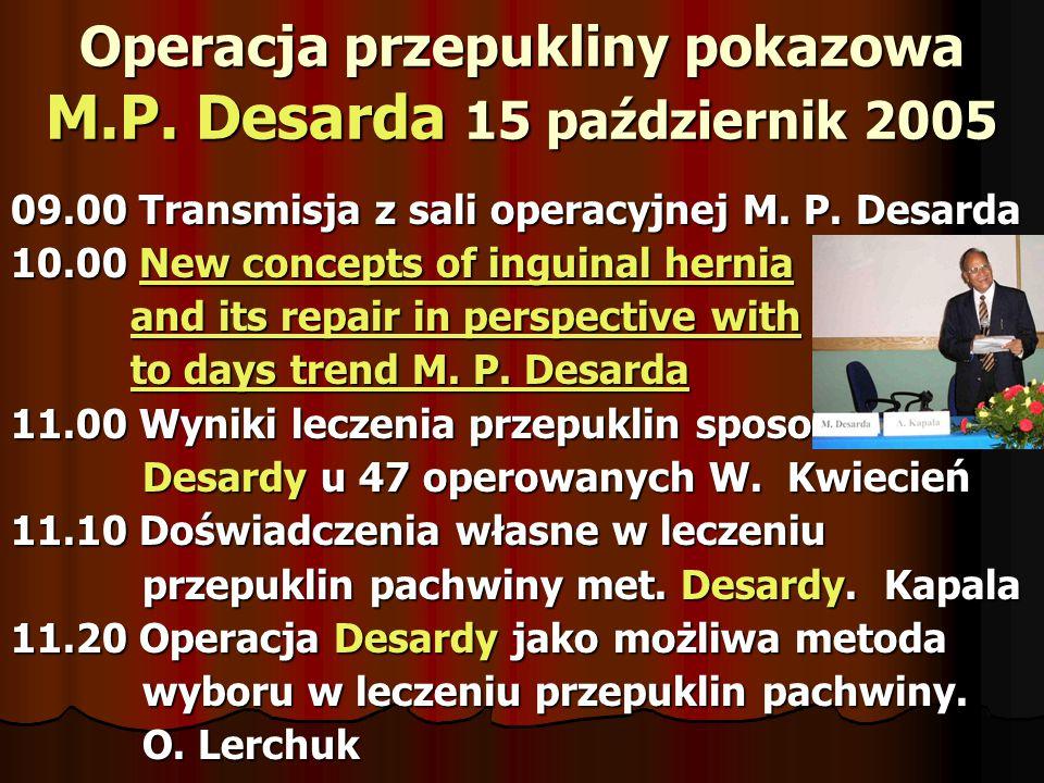 VIII Spotkanie Polskiego Klubu Przepuklinowego 9-11 listopada 2007 Krakowie PRESENTATION VIII Spotkanie Polskiego Klubu Przepuklinowego 9-11 listopada