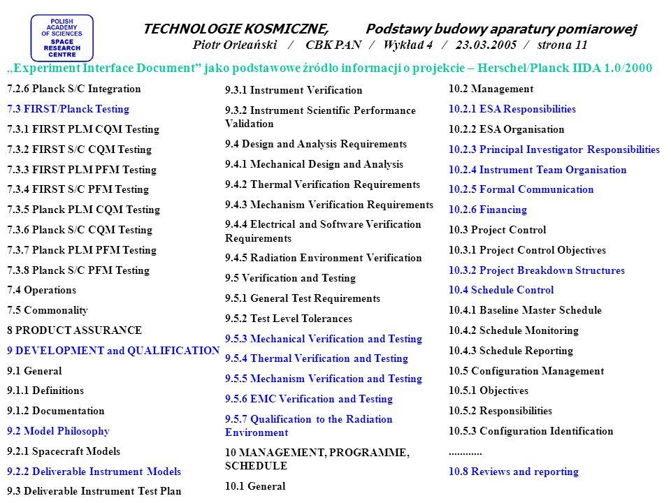 TECHNOLOGIE KOSMICZNE, Podstawy budowy aparatury pomiarowej Piotr Orleański / CBK PAN / Wykład 4 / 23.03.2005 / strona 11 7.2.6 Planck S/C Integration