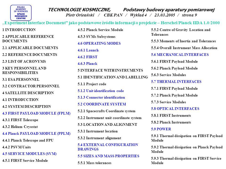 """TECHNOLOGIE KOSMICZNE, Podstawy budowy aparatury pomiarowej Piotr Orleański / CBK PAN / Wykład 4 / 23.03.2005 / strona 9 """"Experiment Interface Documen"""