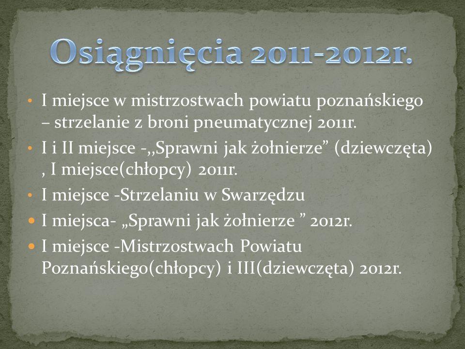 I i II miejsce- Wojewódzkich zawodach strzeleckich w Pleszewie 2013r.