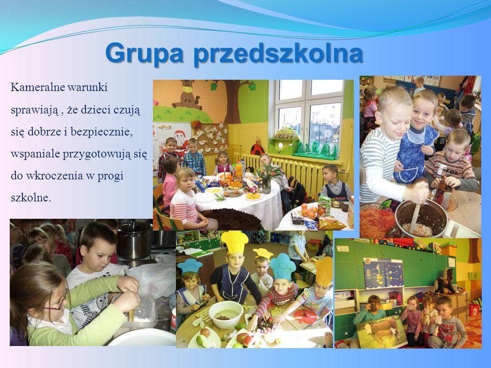 Grupa przedszkolna Kameralne warunki sprawiają, że dzieci czują się dobrze i bezpiecznie, wspaniale przygotowują się do wkroczenia w progi szkolne.