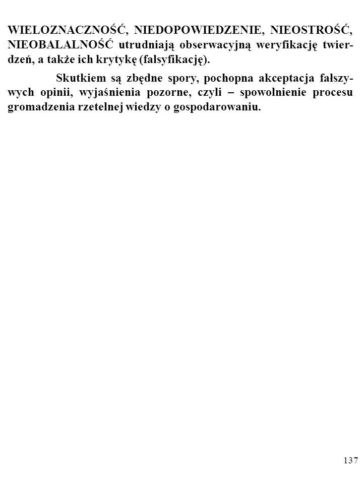 """136 Zaś twierdzenia Karola Marksa: """"W warunkach konkurencji ceny rynkowe towaru oscylują wokół wartości społecznie niezbędnego czasu pracy, potrzebnego do wy- produkowania towaru , nie da się obalić z innych powodów."""