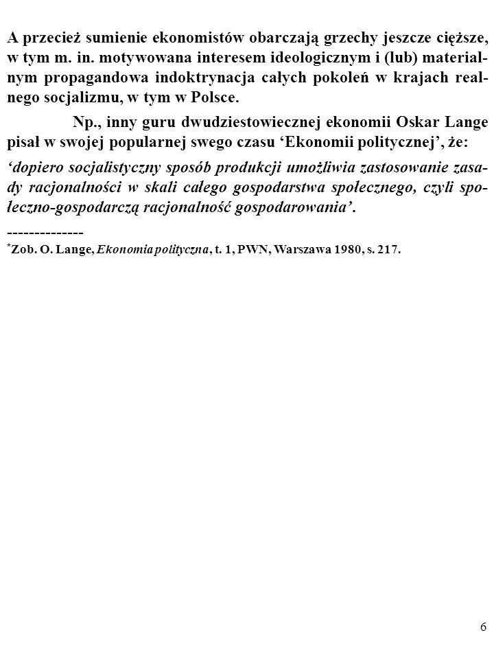 176 Co wynika z tych zaleceń Poppera w przypadku mojego przykładu z obroną mikroekonomicznej teorii popytu przed anomalią obserwacyjną za pomocą hipotezy o sygnalizacji.
