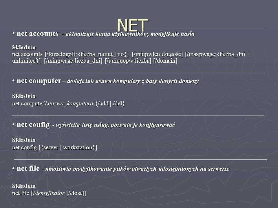 NET net accounts - aktualizuje konta użytkowników, modyfikuje hasła net accounts - aktualizuje konta użytkowników, modyfikuje hasłaSkładnia net accoun