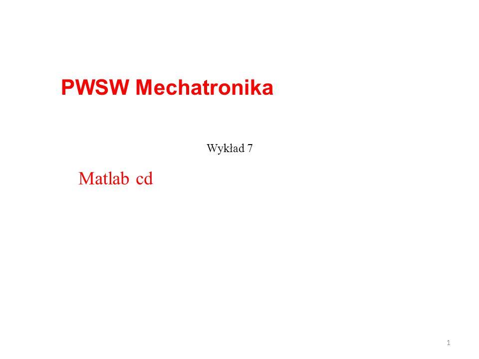 PWSW Mechatronika 1 Wykład 7 Matlab cd