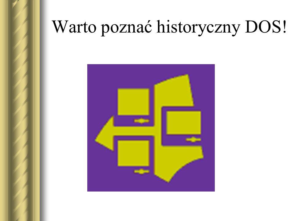 Warto poznać historyczny DOS!