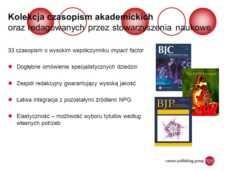 Kolekcja czasopism akademickich oraz redagowanych przez stowarzyszenia naukowe 33 czasopism o wysokim współczynniku impact factor Dogłębne omówienie s