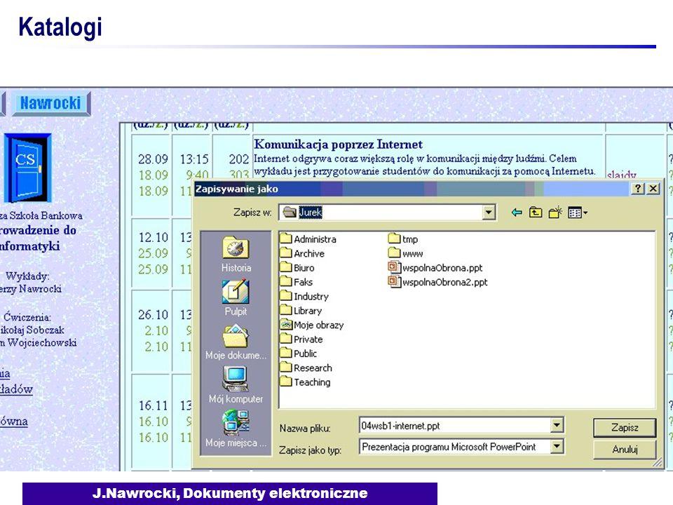 J.Nawrocki, Dokumenty elektroniczne Katalogi