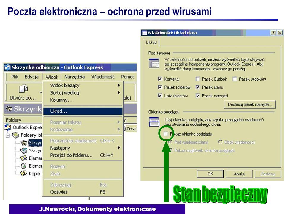 J.Nawrocki, Dokumenty elektroniczne Poczta elektroniczna – ochrona przed wirusami