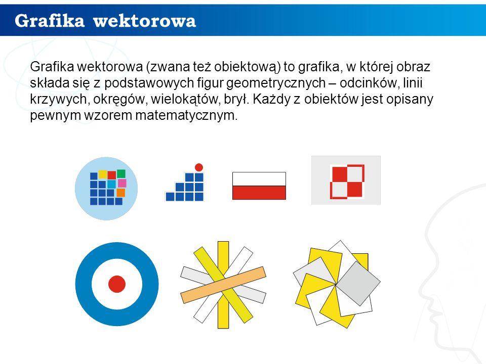 Grafika wektorowa 8 Grafika wektorowa (zwana też obiektową) to grafika, w której obraz składa się z podstawowych figur geometrycznych – odcinków, lini