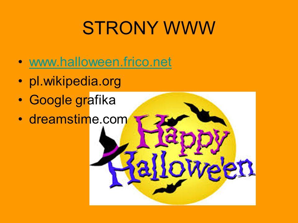 STRONY WWW www.halloween.frico.net pl.wikipedia.org Google grafika dreamstime.com