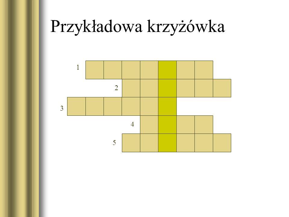 Przykładowa krzyżówka 1 2 3 4 5