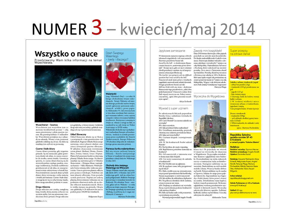NUMER 4 – czerwiec 2014 w przygotowaniu…