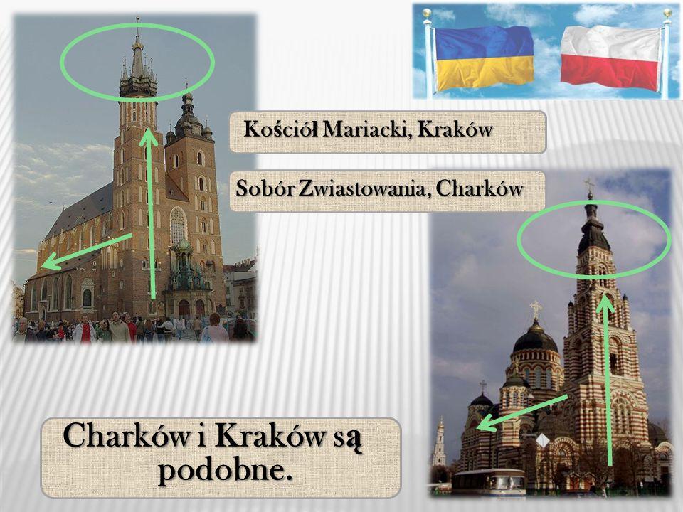 Charków i Kraków s ą podobne. Stare Miasto, Kraków Ulica Sumska, Charków