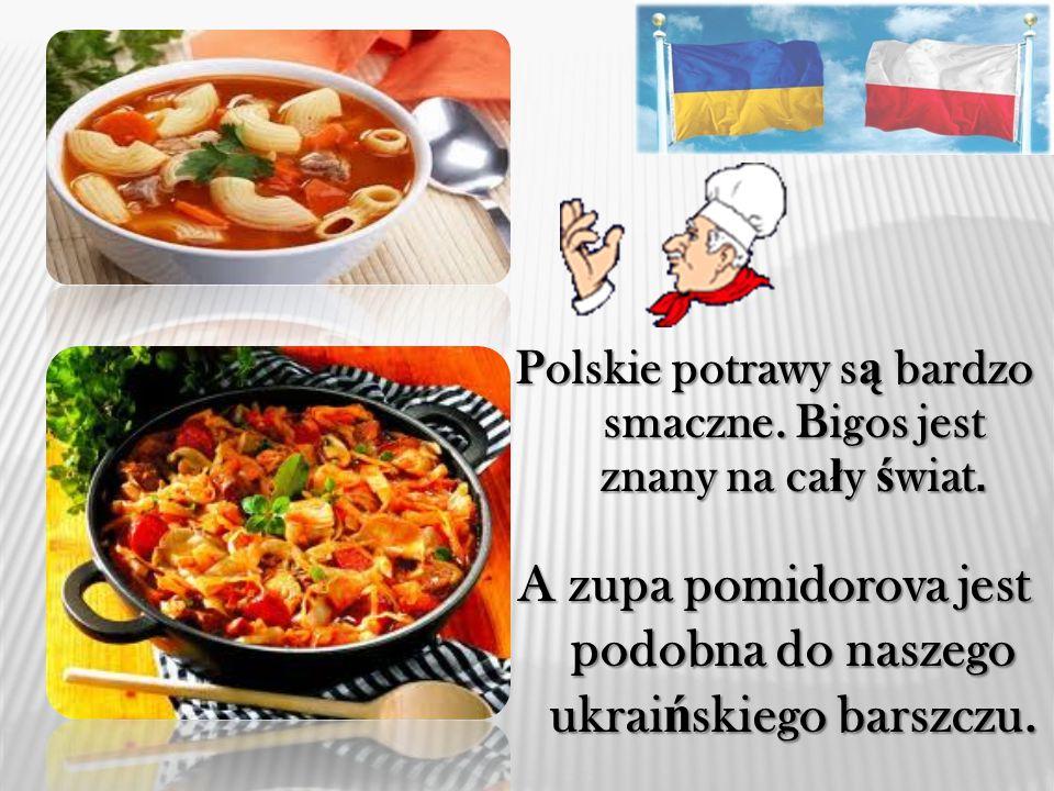 Polskie potrawy są są są są bardzo smaczne.Bigos jest znany na ca ł y ca ł y ś wiat.