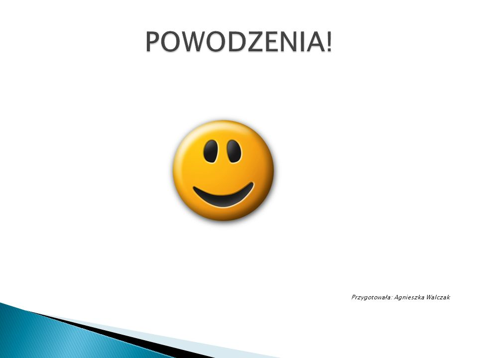 Przygotowała: Agnieszka Walczak