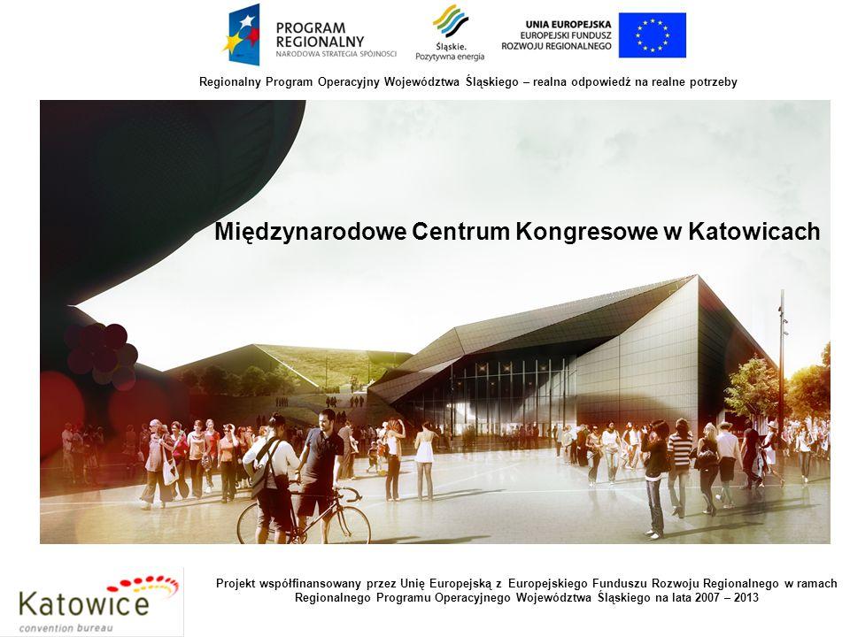JEMS Architekci Międzynarodowe Centrum Kongresowe w Katowicach EU Funds parametry obiektu: powierzchnia działki w granicy inwestycji:48 973 m2 powierzchnia użytkowa (powierzchnia netto)34 899 m2 wysokość budynku:22,00 m kubatura:388 500 m3 liczba kondygnacji: nadziemnych4 podziemnych1 wymiary236,0 m x 92,0 m Projekt współfinansowany przez Unię Europejską z Europejskiego Funduszu Rozwoju Regionalnego w ramach Regionalnego Programu Operacyjnego Województwa Śląskiego na lata 2007 – 2013