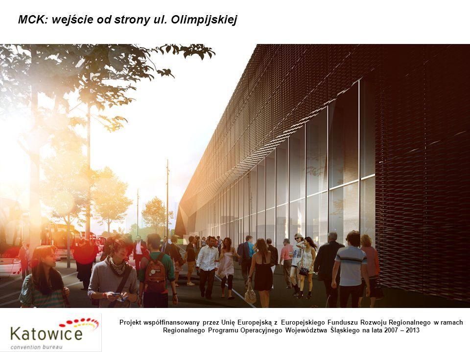 MCK: foyer dolne z punktem informacyjnym, kawiarnią, wejście do sali bankietowej, restauracji, części konferencyjnej, audytorium Projekt współfinansowany przez Unię Europejską z Europejskiego Funduszu Rozwoju Regionalnego w ramach Regionalnego Programu Operacyjnego Województwa Śląskiego na lata 2007 – 2013