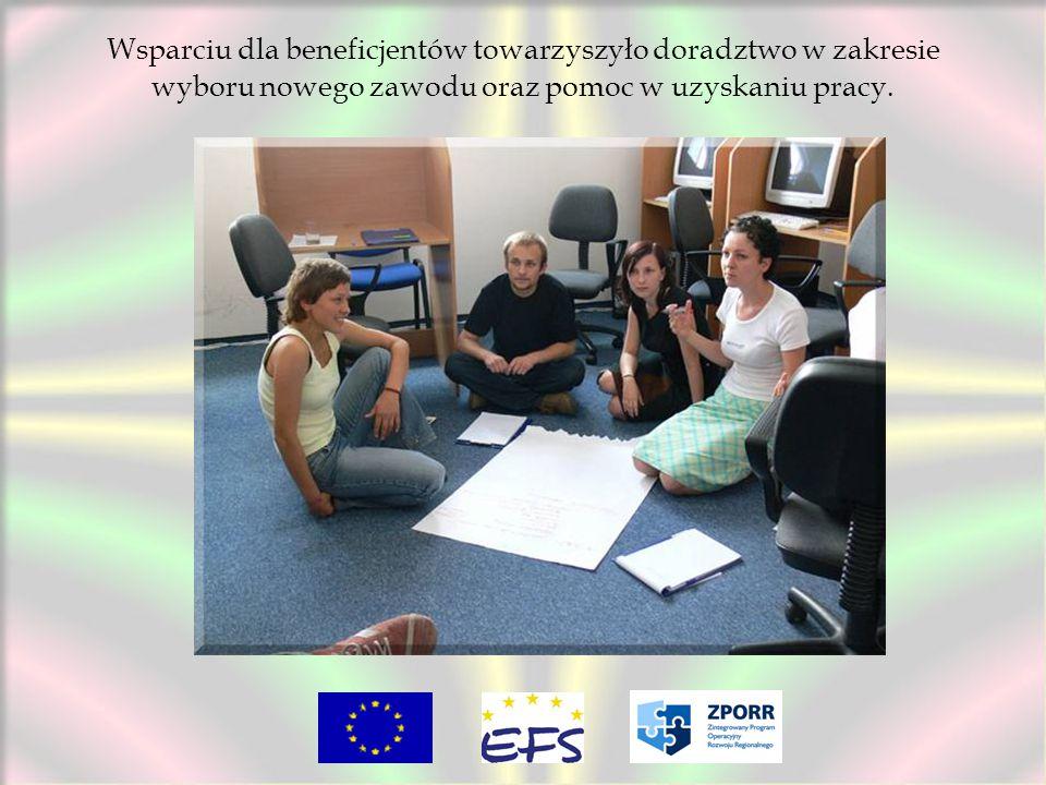 Wsparciu dla beneficjentów towarzyszyło doradztwo w zakresie wyboru nowego zawodu oraz pomoc w uzyskaniu pracy.