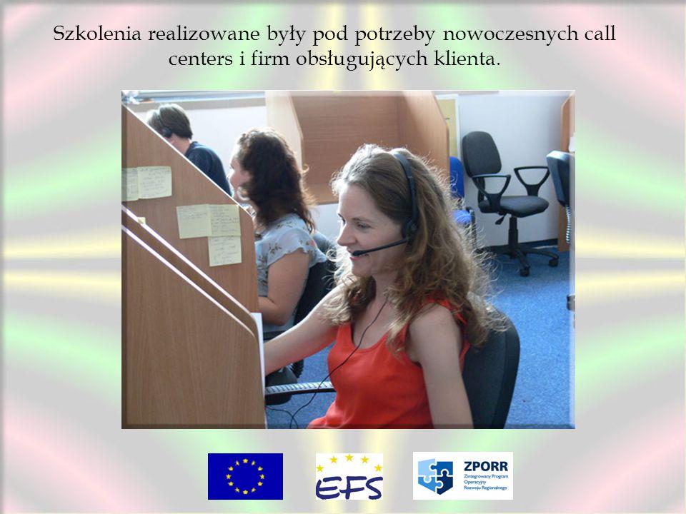 Szkolenia realizowane były pod potrzeby nowoczesnych call centers i firm obsługujących klienta.