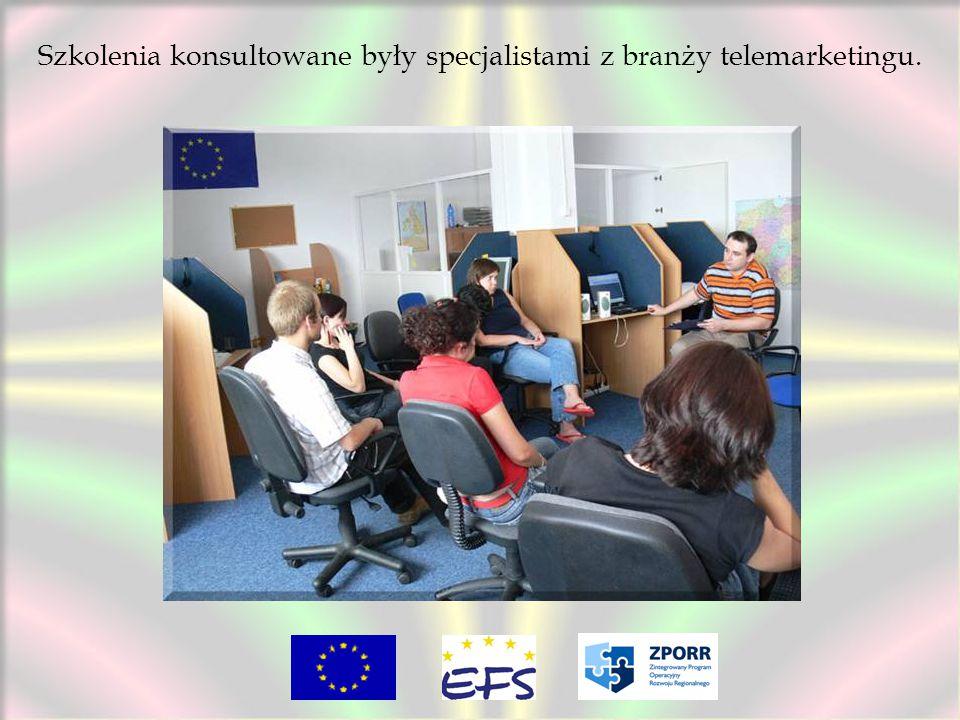 Szkolenia konsultowane były specjalistami z branży telemarketingu.