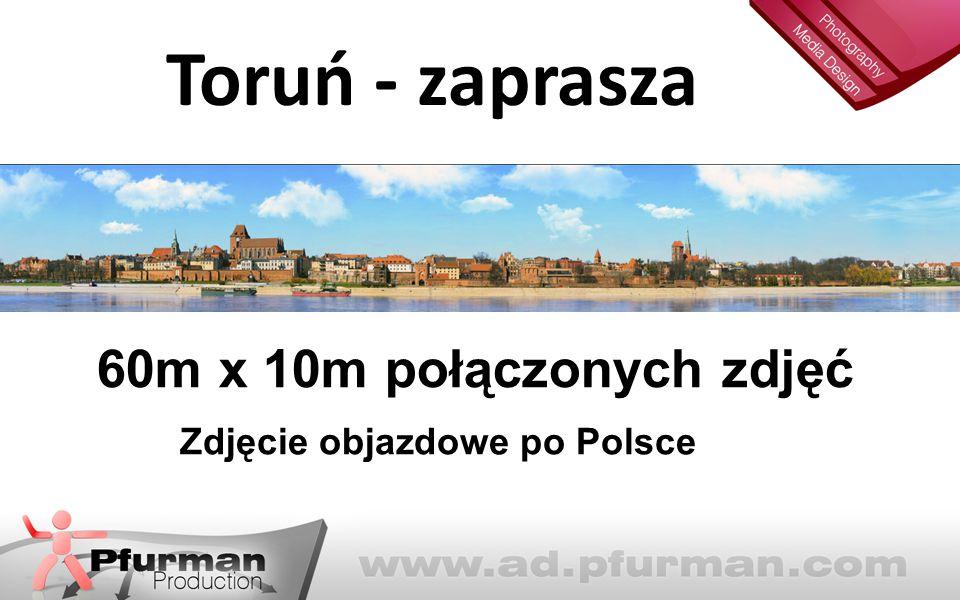 Toruń - zaprasza 60m x 10m połączonych zdjęć Zdjęcie objazdowe po Polsce