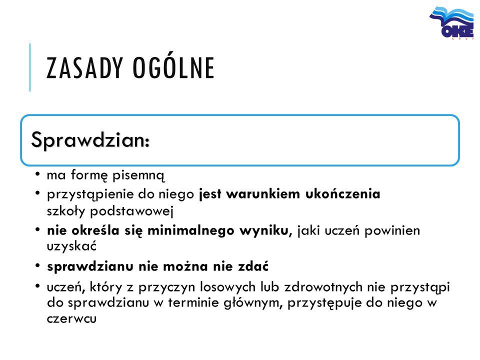 SPRAWDZIAN obejmuje wiadomości i umiejętności  określone w wymaganiach ogólnych i szczegółowych w podstawie programowej kształcenia ogólnego w odniesieniu do trzech przedmiotów języka polskiego matematyki języka obcego  nowożytnego podstawę dla wielu zadań z języka polskiego i matematyki będą  stanowiły teksty lub informacje z zakresu historii lub przyrody