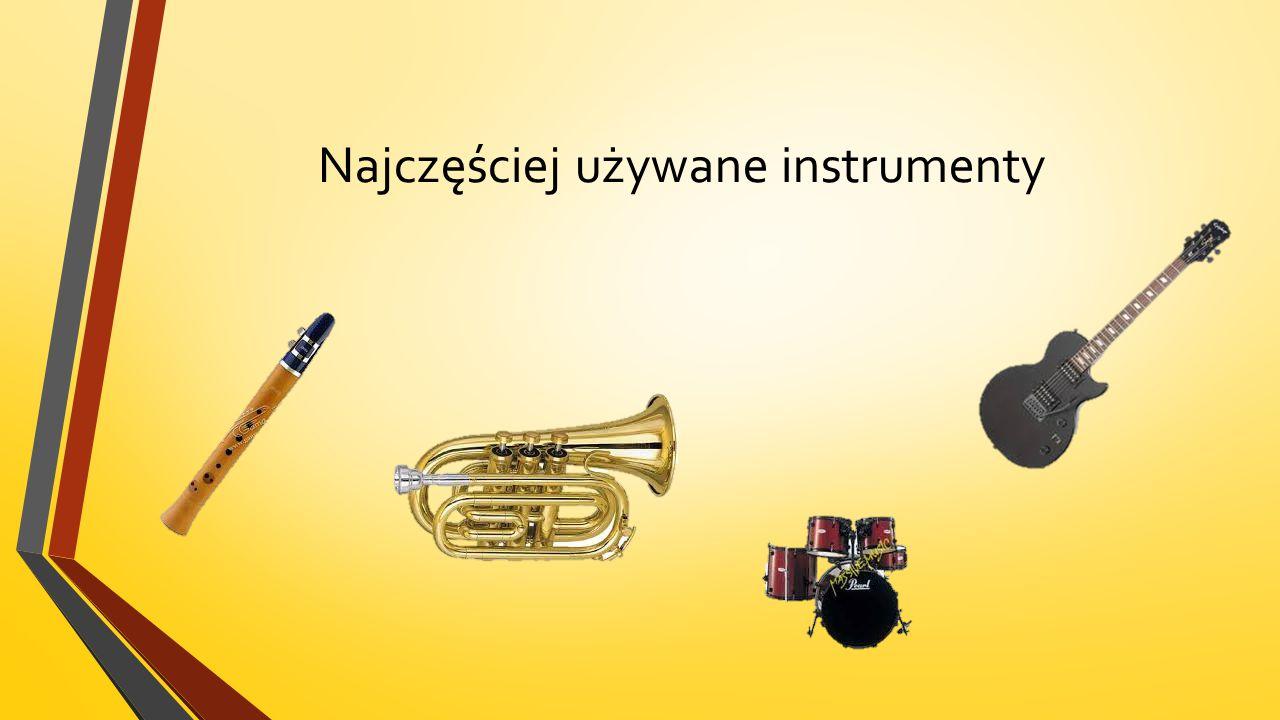 Najczęściej używane instrumenty