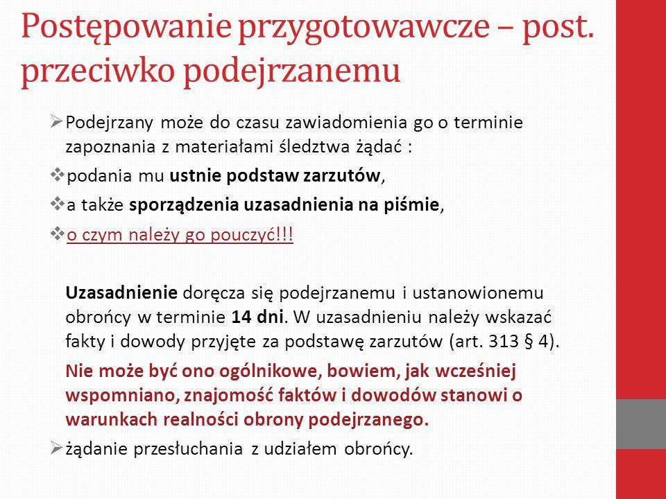 Postępowanie przygotowawcze – post.przeciwko podejrzanemu DOCHODZENIE !!.