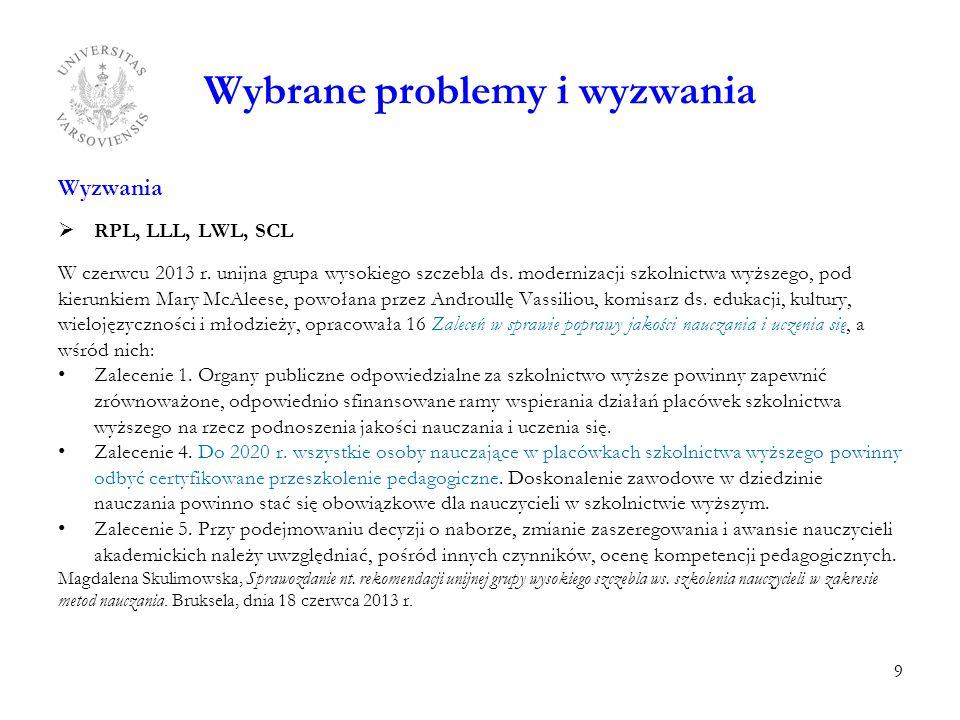 Wybrane problemy i wyzwania Wyzwania  RPL, LLL, LWL, SCL W czerwcu 2013 r.