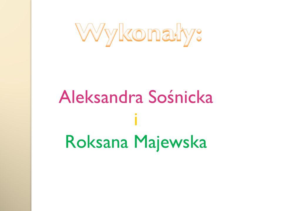 Aleksandra Sośnicka i Roksana Majewska