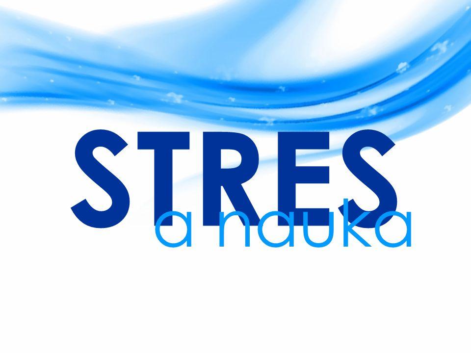 STRES a nauka