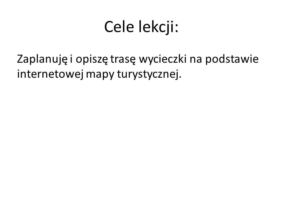 Ćwiczenia wykonamy, korzystając ze strony: http://mapa-turystyczna.pl