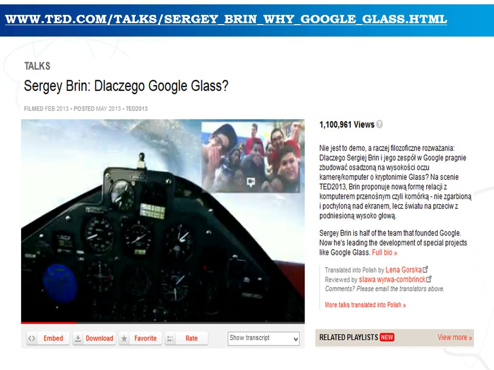 WWW.TED.COM/TALKS/SERGEY_BRIN_WHY_GOOGLE_GLASS.HTML