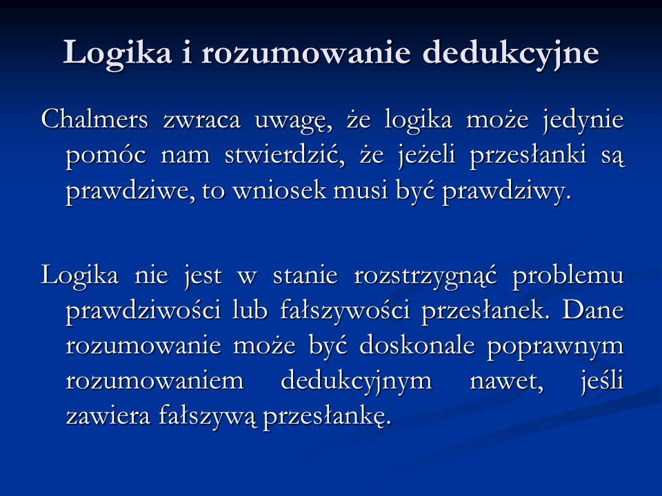 Przewidywanie w indukcjonistycznej teorii nauki Uogólnioną formę wszelkiego wyjaśnienia i przewidywania naukowego można przedstawić następująco: a) Prawa i teorie.