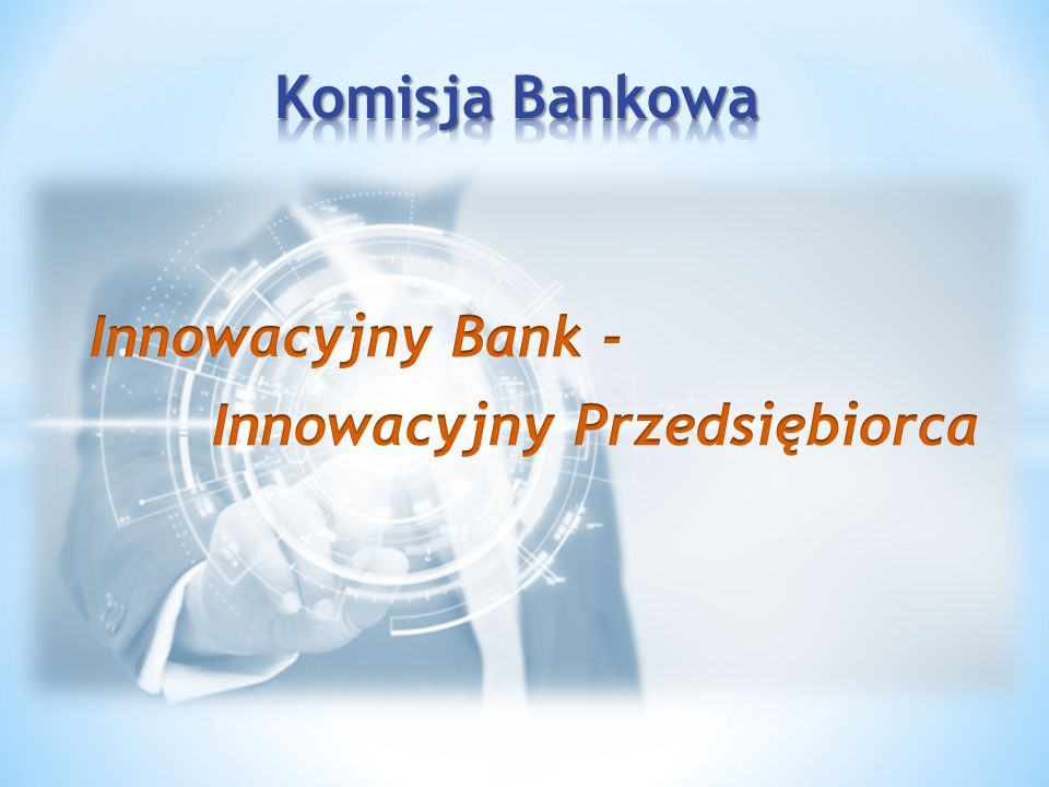 Tworzymy środowisko wsparcia dla innowacyjnych biznesów Start-up Przedsiębiorstwa z innowacyjnym pomysłem biznesowym