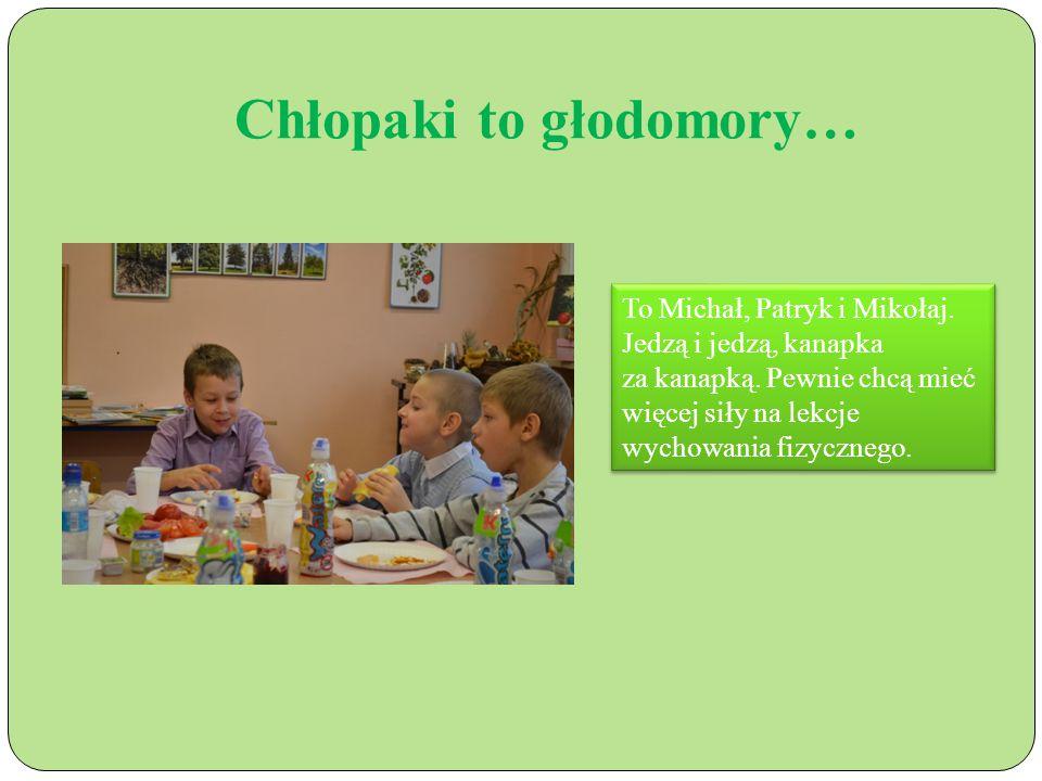 Chłopaki to głodomory… To Michał, Patryk i Mikołaj.