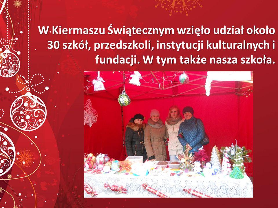 W Kiermaszu Świątecznym wzięło udział około 30 szkół, przedszkoli, instytucji kulturalnych i fundacji.