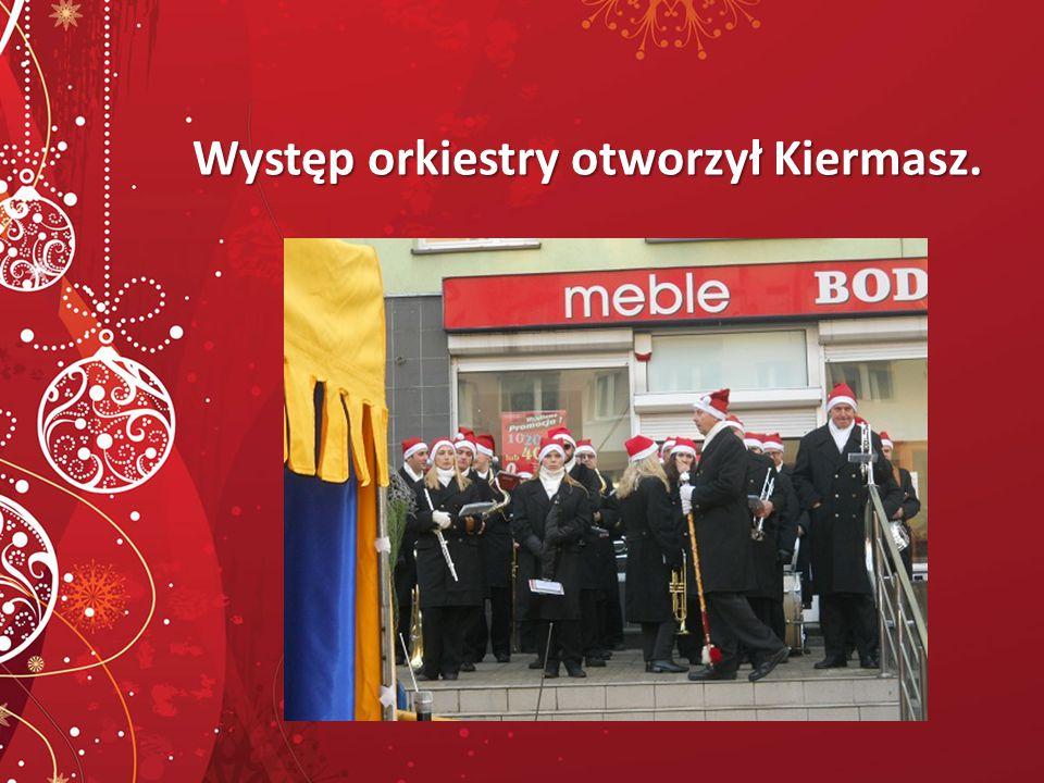 Występ orkiestry otworzył Kiermasz.