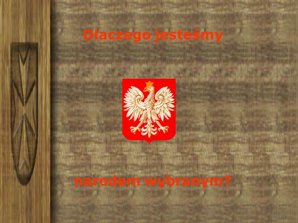 Oto 13 powodów dla których, można stwierdzić, że Polacy są narodem wybranym...