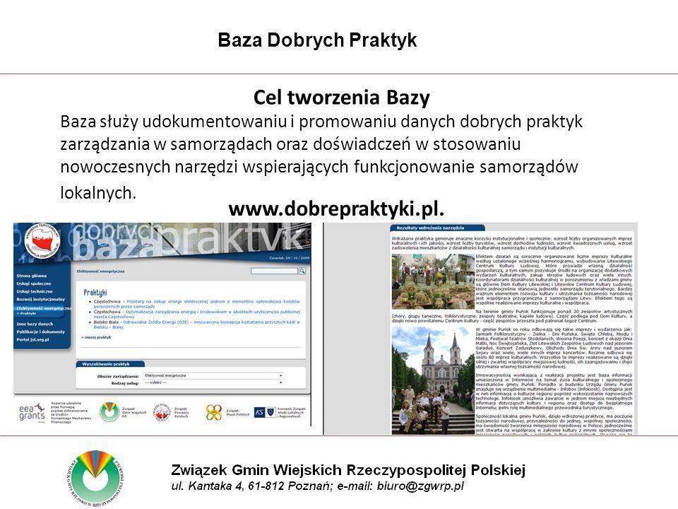 Cel tworzenia Bazy Baza służy udokumentowaniu i promowaniu danych dobrych praktyk zarządzania w samorządach oraz doświadczeń w stosowaniu nowoczesnych