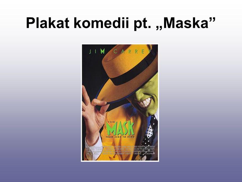 """Plakat komedii pt. """"Maska"""""""