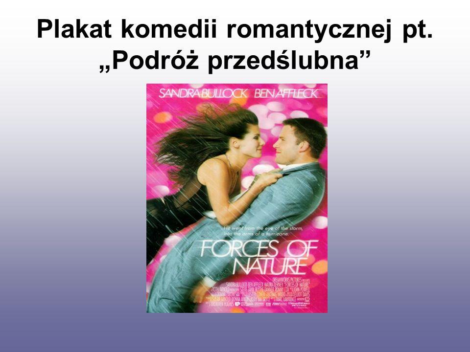 """Plakat komedii romantycznej pt. """"Podróż przedślubna"""""""