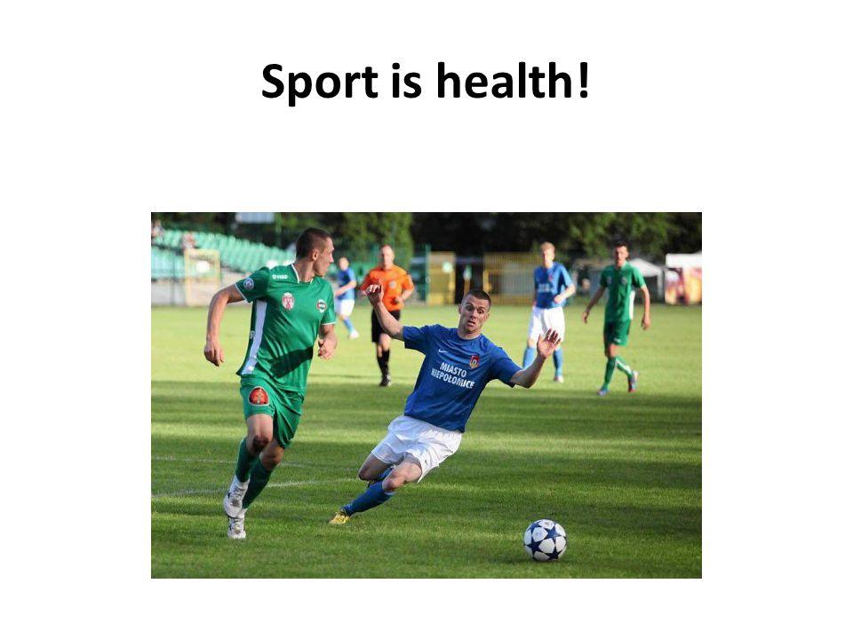 Sport is health!