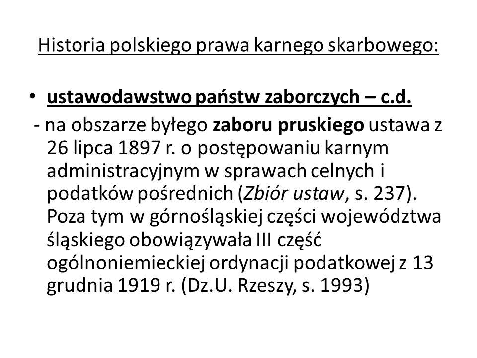 Historia polskiego prawa karnego skarbowego: ustawodawstwo państw zaborczych – c.d. - na obszarze byłego zaboru pruskiego ustawa z 26 lipca 1897 r. o