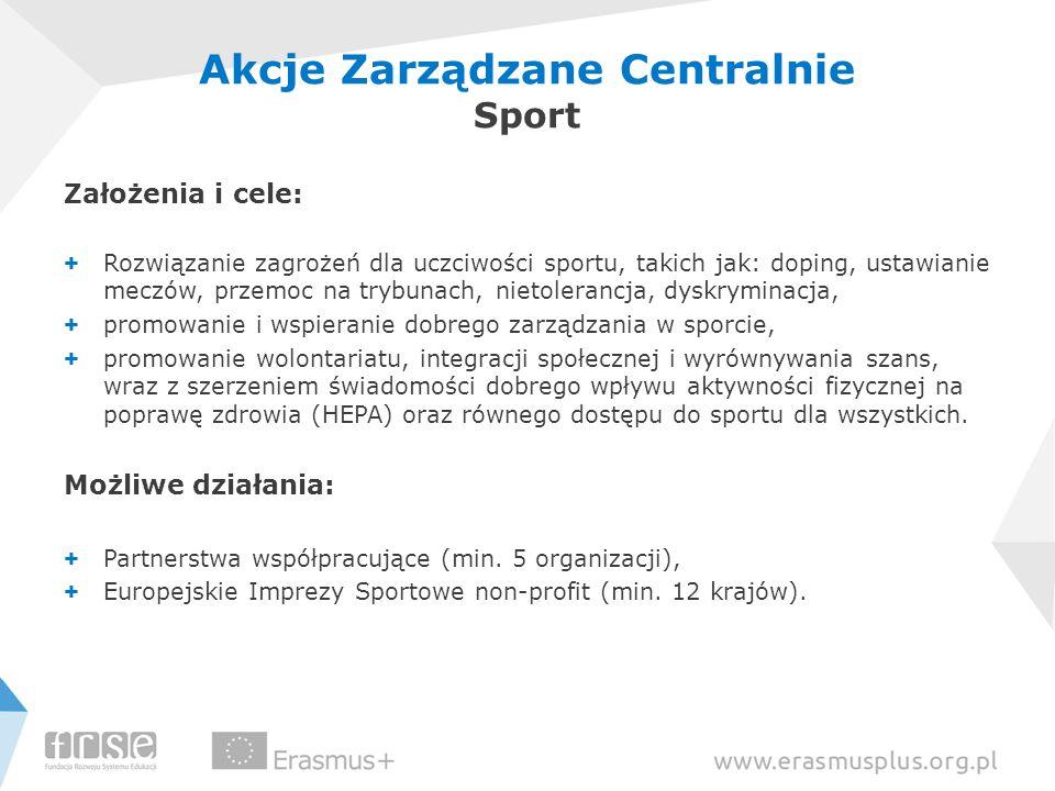 Założenia i cele: + Rozwiązanie zagrożeń dla uczciwości sportu, takich jak: doping, ustawianie meczów, przemoc na trybunach, nietolerancja, dyskrymina