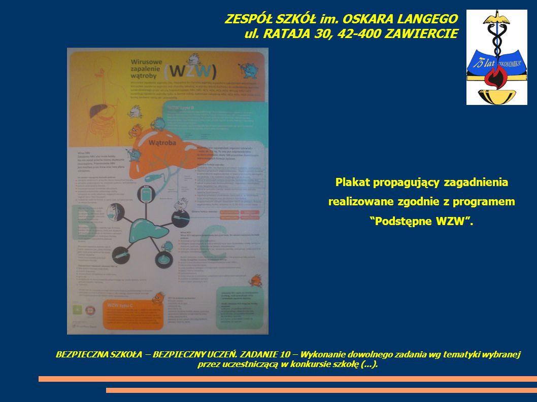 Plakat propagujący zagadnienia realizowane zgodnie z programem Podstępne WZW .