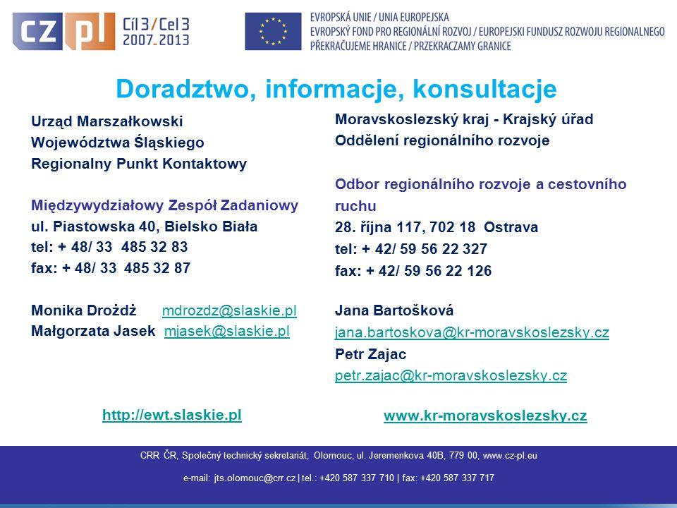 CRR ČR, Společný technický sekretariát, Olomouc, ul. Jeremenkova 40B, 779 00, www.cz-pl.eu e-mail: jts.olomouc@crr.cz | tel.: +420 587 337 710 | fax: