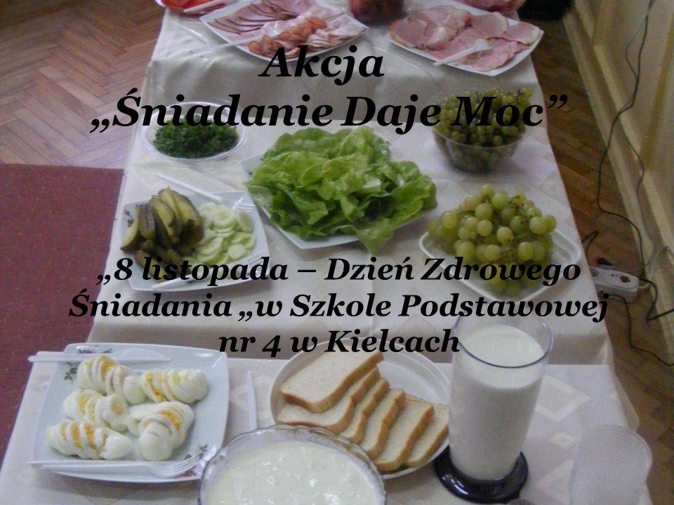 """Akcja """"Śniadanie Daje Moc """"8 listopada – Dzień Zdrowego Śniadania """"w Szkole Podstawowej nr 4 w Kielcach"""
